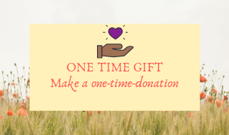 ONE TIME GIFT Make a one-time-donation 2