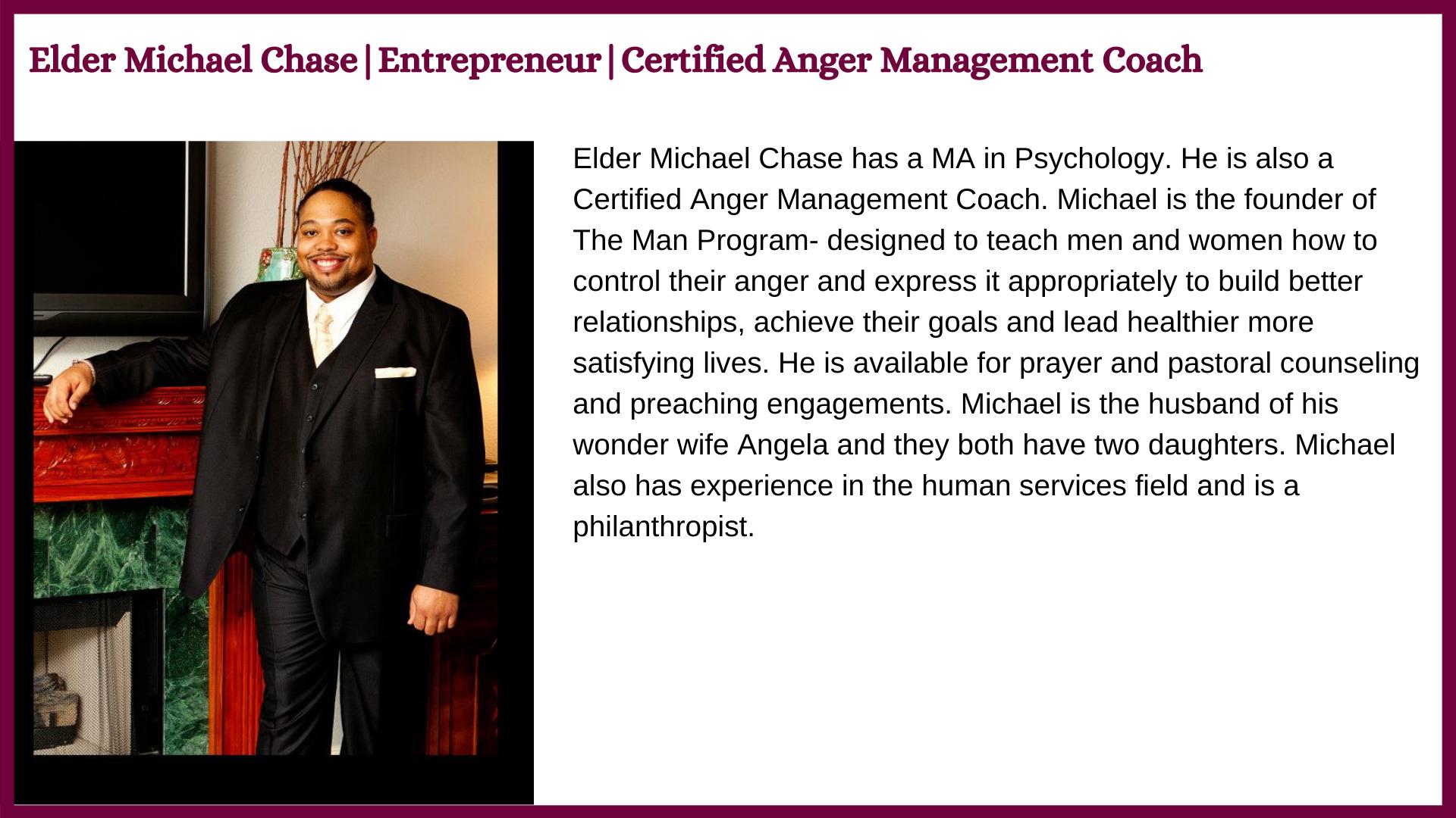 Minister Michael Chase bio